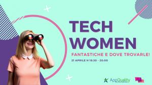 Tech Women Fantastiche e dove trovarle
