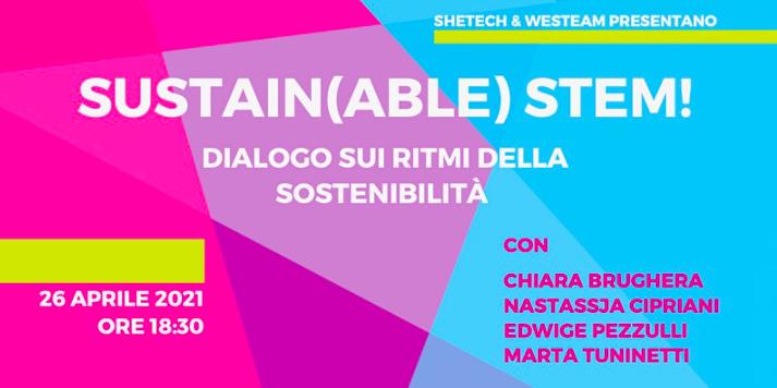 SUSTAIN(ABLE) STEM! - Dialogo sui ritmi della sostenibilità