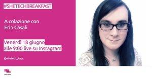 #Shetechbreakfast con Erin Casali