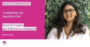 #SheTechBreakfast con Agustina Clair